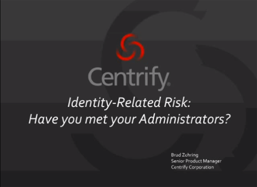 Identity Related Risks: Have you Met your Administrators?
