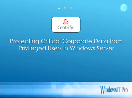 Protecting Critical Corporate Data from Privileged Users in Windows Server