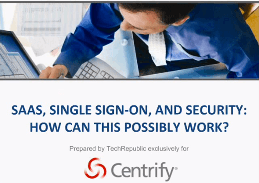 SaaS, Single Sign-On and Security: How Can This Possibly Work?