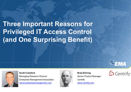 Three Important Reasons for Privileged IT Access Control (and One Surprising Benefit)