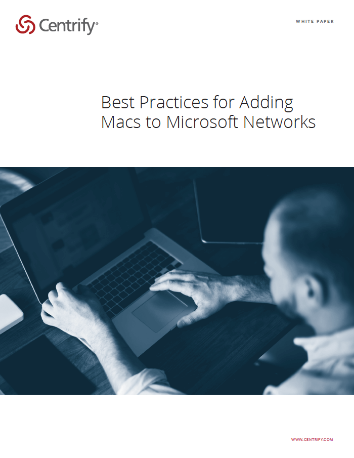 Best Practices for Adding Macs to Microsoft Networks