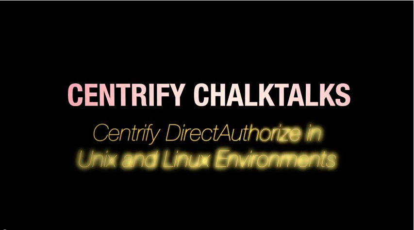Centrify DirectAuthorize for UNIX and Linux