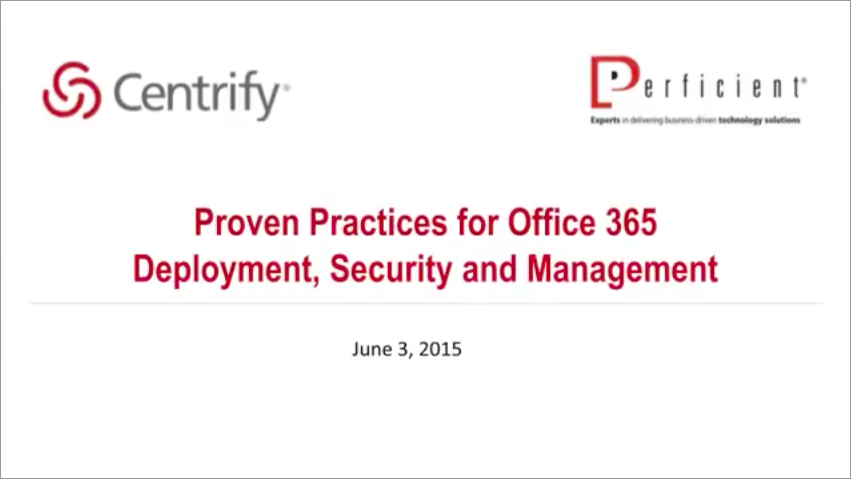 Proven Practices for Office 365 Deployment, Security and Management
