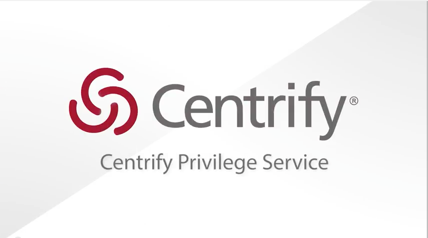 Centrify Privilege Service Product Overview