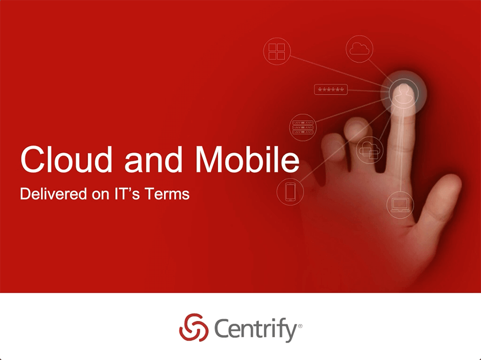 Cloud and Mobile, Delivered on IT's Terms