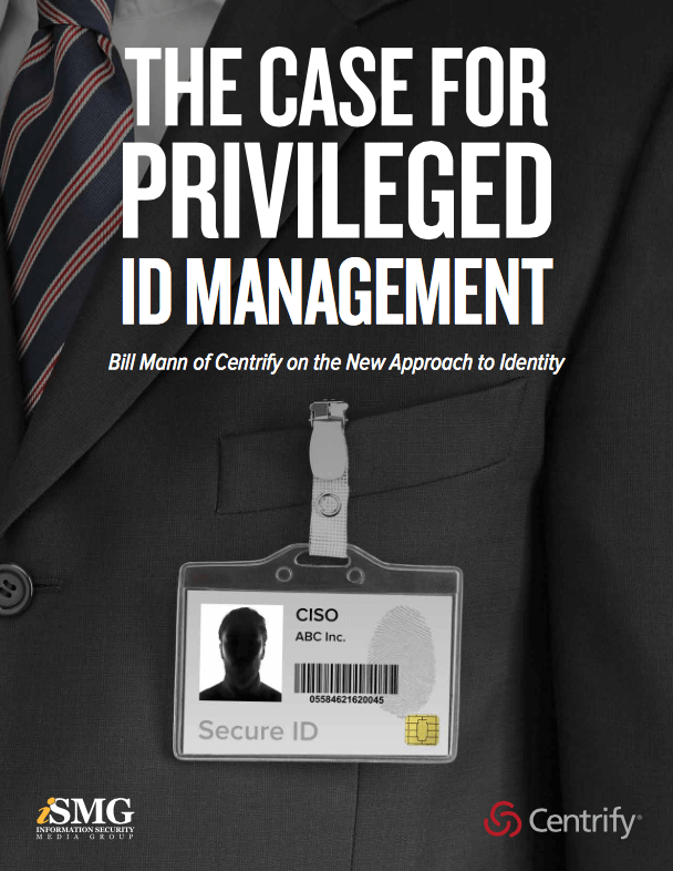 The Case for Privileged Identity Management​