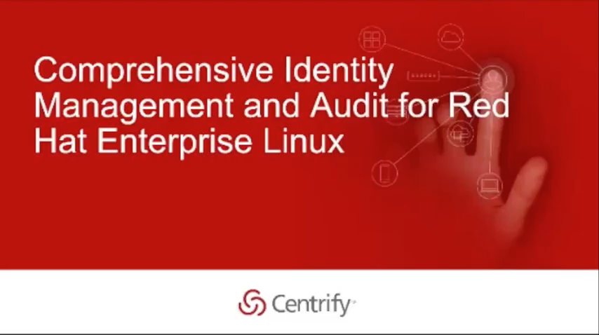 Comprehensive Privileged Identity Management and Audit for Red Hat Enterprise Linux