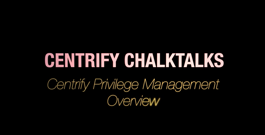 Centrify Privilege Management Overview