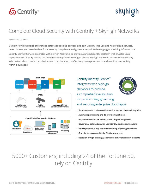 Centrify Alliance - Complete Cloud Security Centrify + Skyhigh Networks