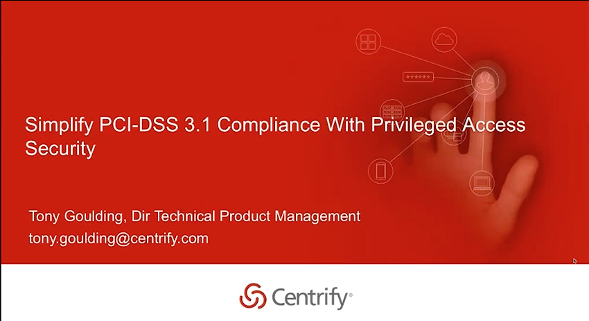Simplify PCI DSS 3.1 Compliance with Privileged Access Security