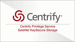 Centrify Privilege Service - SafeNet KeySecure Integration Feature