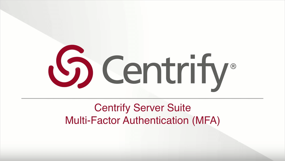 Centrify Server Suite - Multi-factor Authentication for Servers
