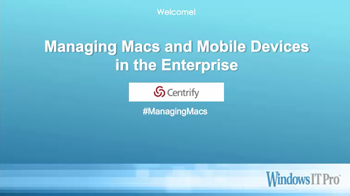 Managing Macs and Mobile Devices in the Enterprise