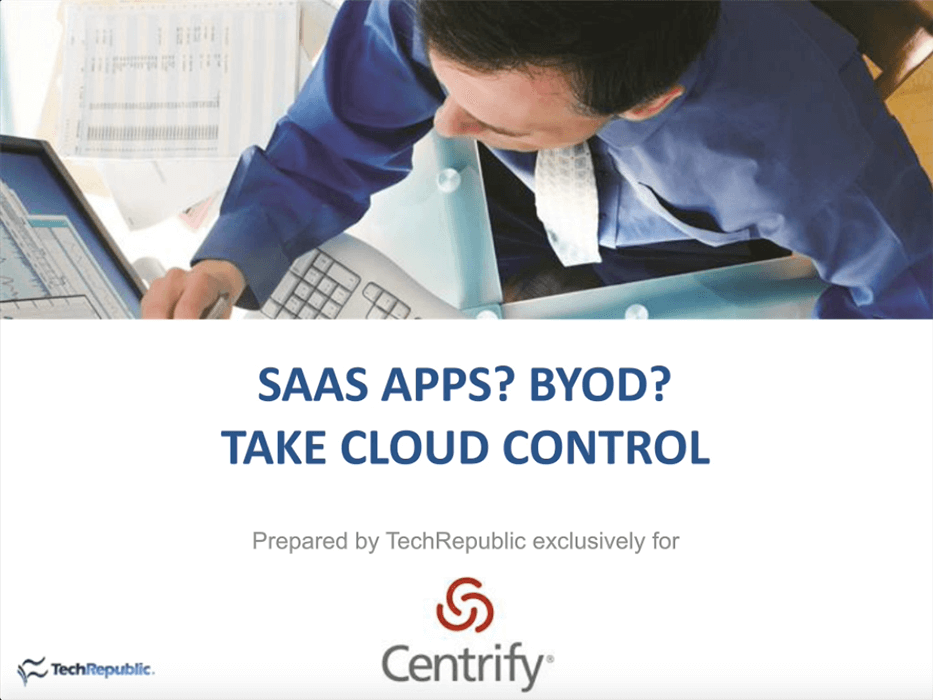SaaS Apps? BYOD? Take Cloud Control
