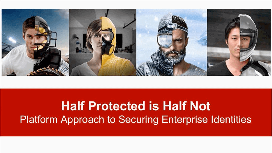 Half Protected is Half Not - Platform Approach to Securing Enterprise Identities