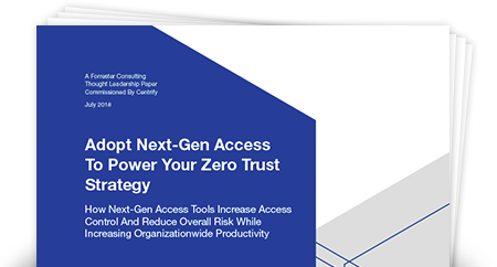 Forrester Study: Adopt Next-Gen Access to Power Your Zero Trust Strategy