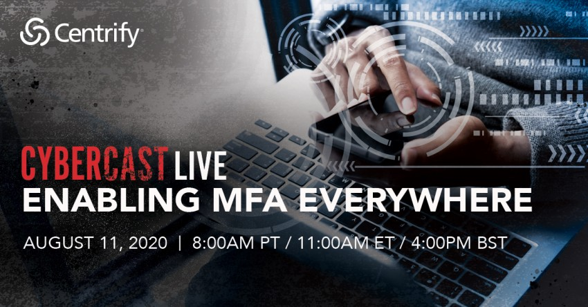 CyberCast Live: Enabling MFA Everywhere