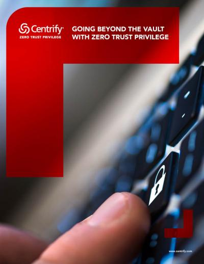Going Beyond the Vault with Zero Trust Privilege