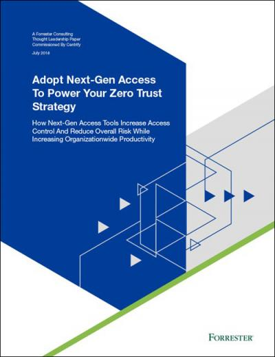 Forrester Study - Adopt Next-Gen Access to Power Your Zero Trust Strategy