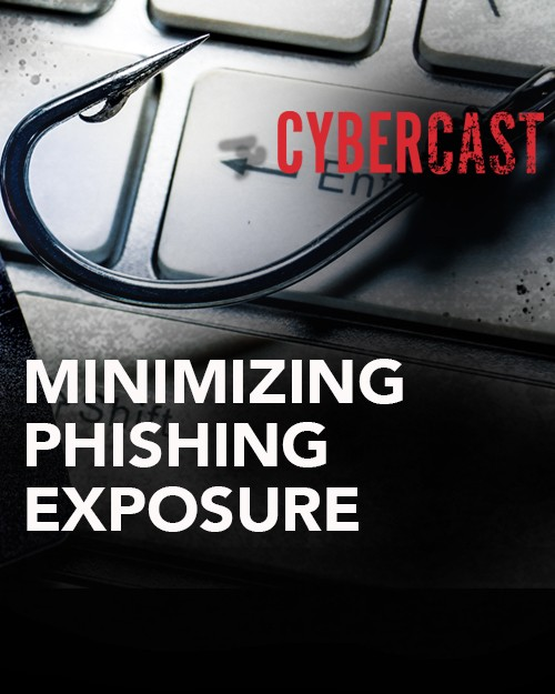 CyberCast: Minimizing Phishing Exposure