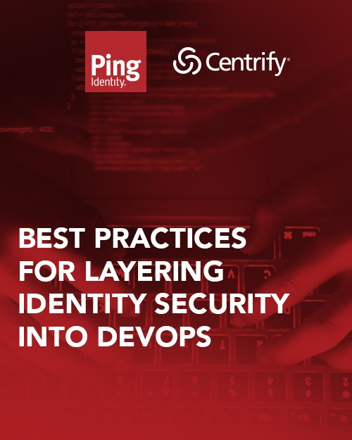 Best Practices for Layering Identity Security into DevOps