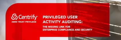 Privileged User Activity auditing