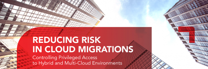 Reducing Risks in Cloud Migrations