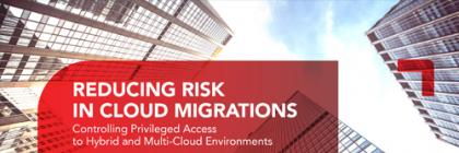 Reducing Risk in Cloud Migrations