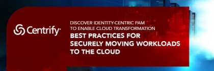 Best Practices for Securely Moving Workloads to Cloud White Paper